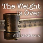 weight is over