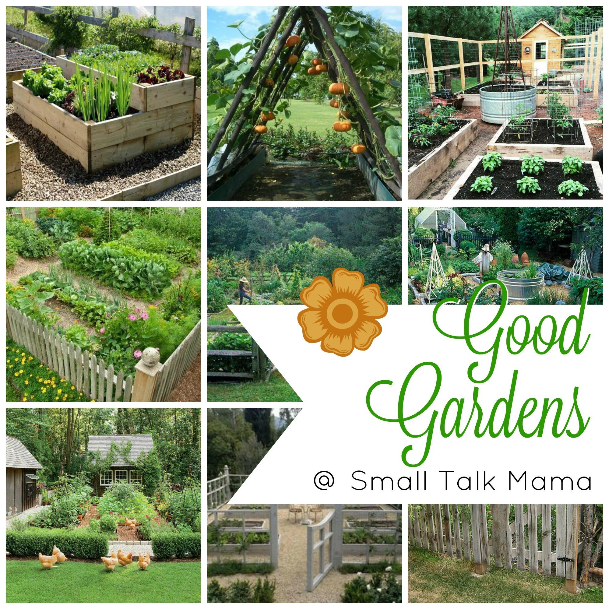 good gardens